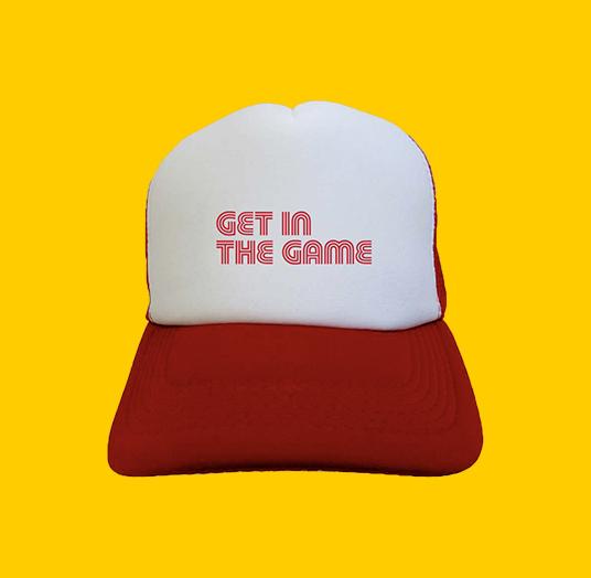 GET IN THE GAME TRUCKER CAP